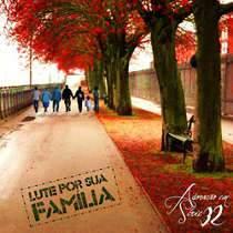 CD Adoração Em Série - Vol. 32 Lute Por Sua Família