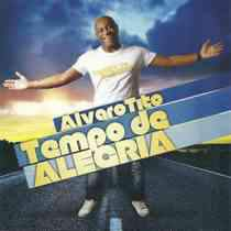 CD Alvaro Tito - Tempo de Alegria
