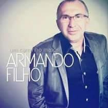 CD Armando Filho - Um Caminho Maior