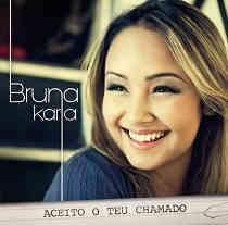 CD Bruna Karla - Aceito Teu Chamado