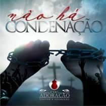 CD Cia da Adoração - Não Há Condenação