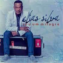 CD Elias Silva – Sou Um Milagre