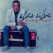 CD Elias Silva - Sou Um Milgre