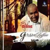 CD Gerson Rufino - Ele Disse