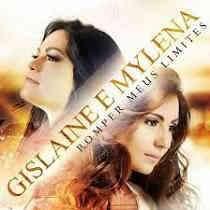 CD Gislaine e Mylena - Romper Meus Limites