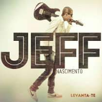 CD Jeff Nascimento - Levanta-te