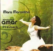 CD Mara Maravilha – Importante é Amar