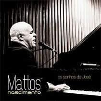 CD Mattos Nascimento - Os Sonhos de José