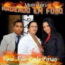 CD Ministério Ardendo em Fogo - Você Não Pode Parar
