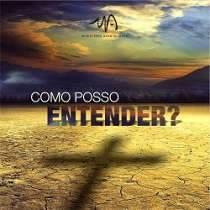 CD Ministério Nova Aliança - Como Posso Entender