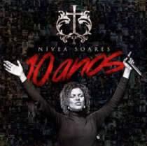 CD Nívea Soares   10 Anos