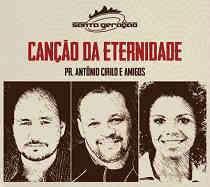 CD Pr. Antonio Cirilo e Amigos – Canções da Eternidade