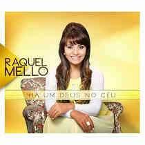 CD Raquel Mello – Há um Deus No Céu