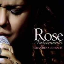 CD Rose Nascimento - Grandes Sucessos