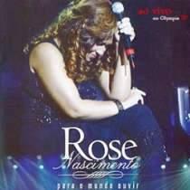 CD Rose Nascimento - Para Ouvir Deus Falar - Ao Vivo
