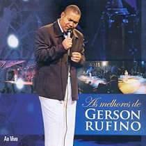 CD Gerson Rufino - As Melhores de Gerson Rufino