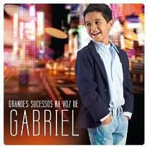 CD Grandes Sucessos na Voz de Gabriel