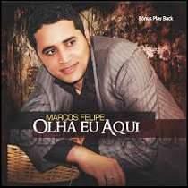 CD Marcos Felipe - Olha eu Aqui