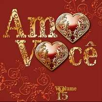 CD Amo Você - Volume 15