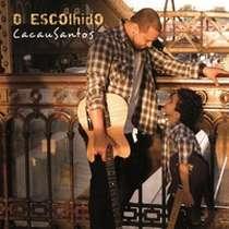 CD Cacau Santos - O Escolhido