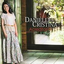 cd-danielle-cristina-acreditar
