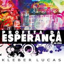 cd-kleber-lucas-profeta-da-esperanca