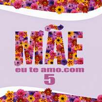 CD Mãeeuteamo.com - Volume 5