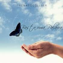 CD Renato Collyer - Basta Uma Palavra