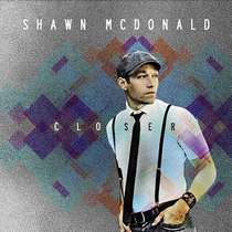 cd-shawn-mcdonald-closer