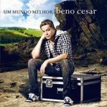 cd-beno-cesar-um-mundo-melhor