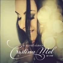 cd-cristina-mel-eu-respiro-adoracao