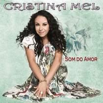 cd-cristina-mel-som-do-amor