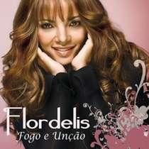 CD Flordelis - Fogo e Unção