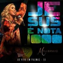 cd-mylla-karvalho-jesus-e-nota-1000-ao-vivo