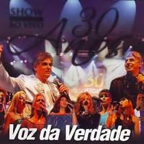 CD Voz da Verdade   30 Anos   Show Ao Vivo