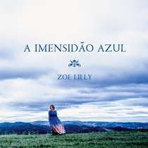 cd-zoe-lilly-a-imensidao-azul