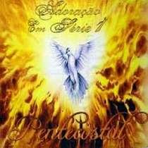 CD Adoração em Série - Pentecostal, Vol. 01
