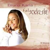 CD Bruna Karla - Falando de Amor