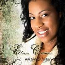 cd-elaine-cristina-nao-paro-de-louvar
