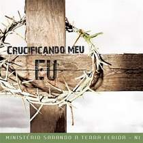 cd-ministerio-sarando-a-terra-ferida-crucificando-meu-eu