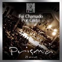 cd-prisma-brasil-fui-chamado-por-cristo