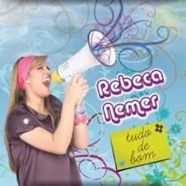 cd-rebeca-nemer-tudo-de-bom