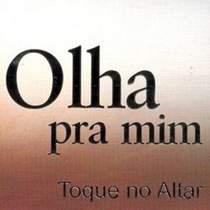 cd-toque-no-altar-olha-pra-mim