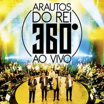 cd-arautos-do-rei-360-ao-vivo