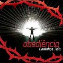 CD Carlinhos Félix - Obediência