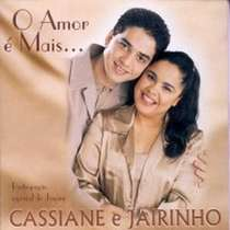 CD Cassiane e Jairinho - O Amor é Mais