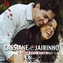 CD Cassiane e Jairinho - O Amor Está no Ar