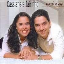 CD Cassiane e Jairinho - Você e Eu