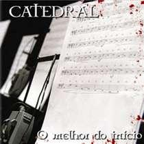 CD Catedral - O Melhor do Inicio