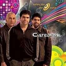 CD Catedral - Seleção de Ouro